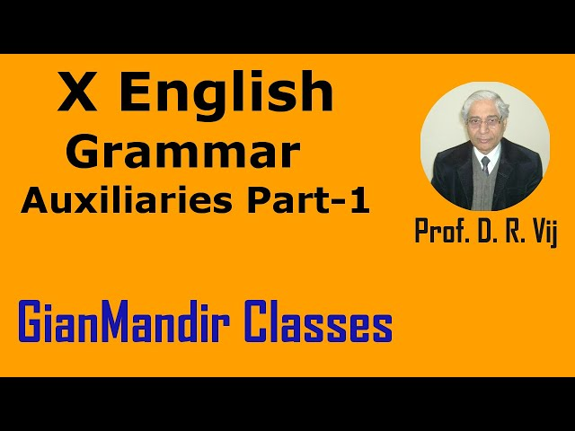 X English | Grammar | Auxiliaries Part-1 by Nandini Ma'am