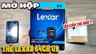 Review Thẻ nhớ Lexar 64Gb U3 quay 4k hàng ngon - Đau đầu tìm mã chip thẻ nhớ