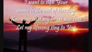 Lifesong (Lyrics) Casting Crowns ♪