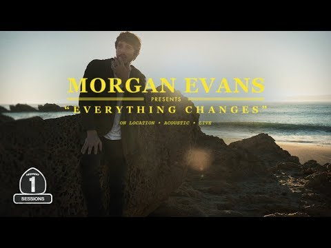 "Morgan Evans - ""Everything Changes"" [Highway 1 Sessions]"