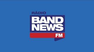 BandNews FM AO VIVO - 24/02/2020