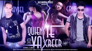 MD CRUZ FT AVIEL EL BOOM - QUIEN TE VA CREER  (DELIRIOUS MUSIC) REGGAETON ROMÁNTICO 2013