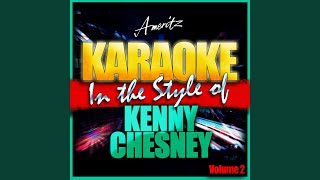 How Forever Feels (In the Style of Kenny Chesney) (Karaoke Version)