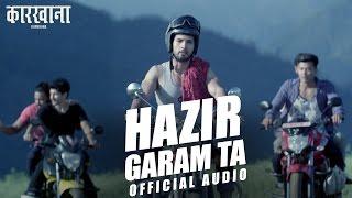 HAZIR GARAM TA - KARKHANA I Official Song | SUSHIL | BARSHA | KALYAN SINGH | DHARMENDRA SEWAN thumbnail