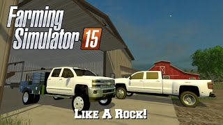 Farming Simulator 15: Mod Spotlight #75: Like A Rock!