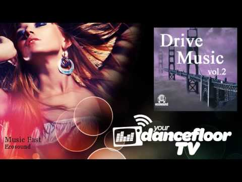 Ecosound - Music Fast - YourDancefloorTV