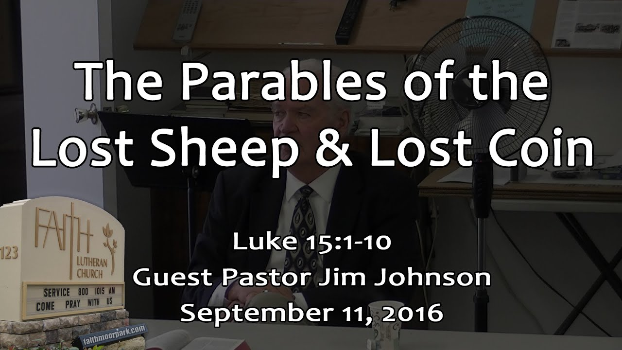 the parables of the lost sheep u0026 lost coin luke 15 1 10 youtube
