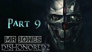 DISHONORED 2 Part 9  Killing Jindosh & Saving Anton