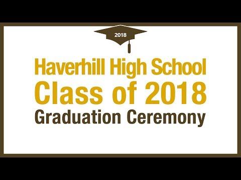 Haverhill High School Class of 2018 Graduation