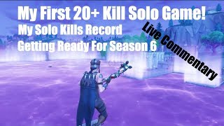 My First Solo 20+ Bomb! Fortnite Solo Kill Record | How To Get 20 Kills In Fortnite Season 6