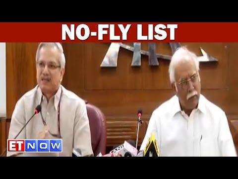 Civil Aviation Ministry Proposes A National No-Fly List: Aviation Secretary