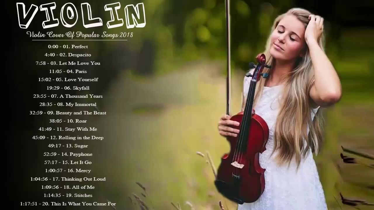 Download Most Popular Violin Covers Of Popular Songs 2020 Best Instrumental Violin Covers 2020