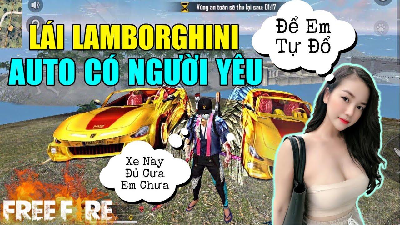 [Free Fire] Mang Skin Lamborghini Mạ Vàng 999 Đi Tán Gái Auto Đổ | Lão Gió