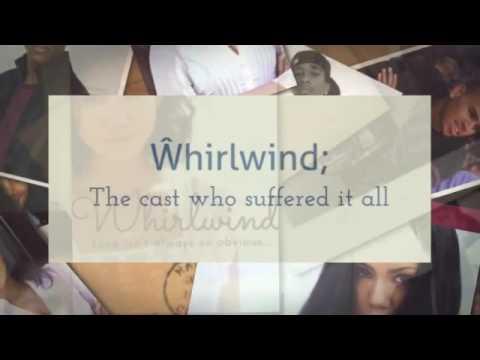 Whirlwind Cast Call; Wattpad