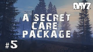 CARE PACKAGE! | .63 Adventures #5 | DayZ Standalone