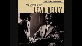 Huddie Ledbetter :: The Bourgeois Blues