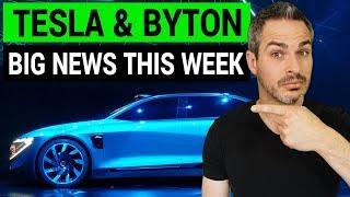 Tesla & Byton: Electric Car News Leaders This Week!