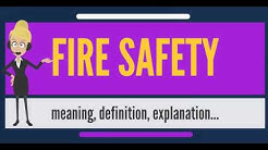 What is FIRE SAFETY? What does FIRE SAFETY mean? FIRE SAFETY meaning, definition & explanation