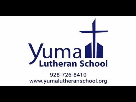 Yuma Lutheran School  |  Yuma, AZ