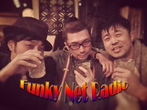 Funky Net Radio Vol. (2016年9月4日配信)