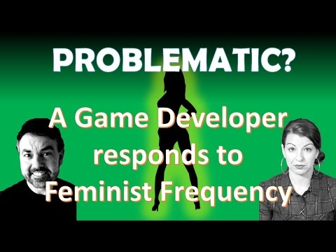 Problematic?  A Game Developer responds to Feminist Frequency, Part Two