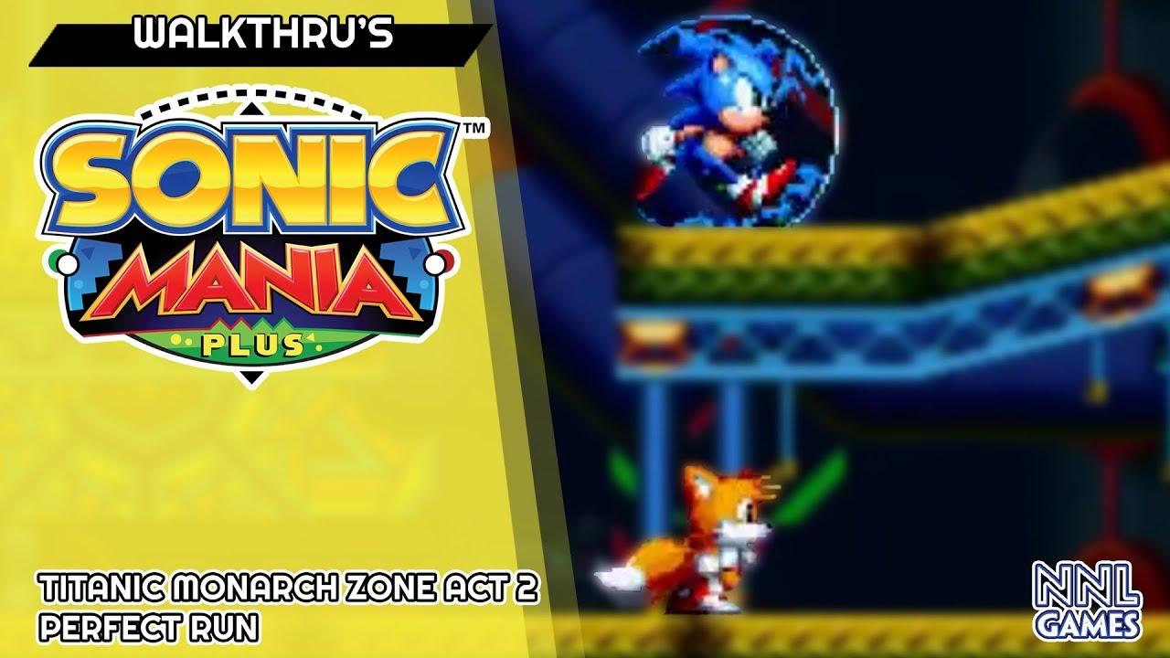 Run perfeita em Titanic Monarch Zone Act 2 – Sonic Mania Plus