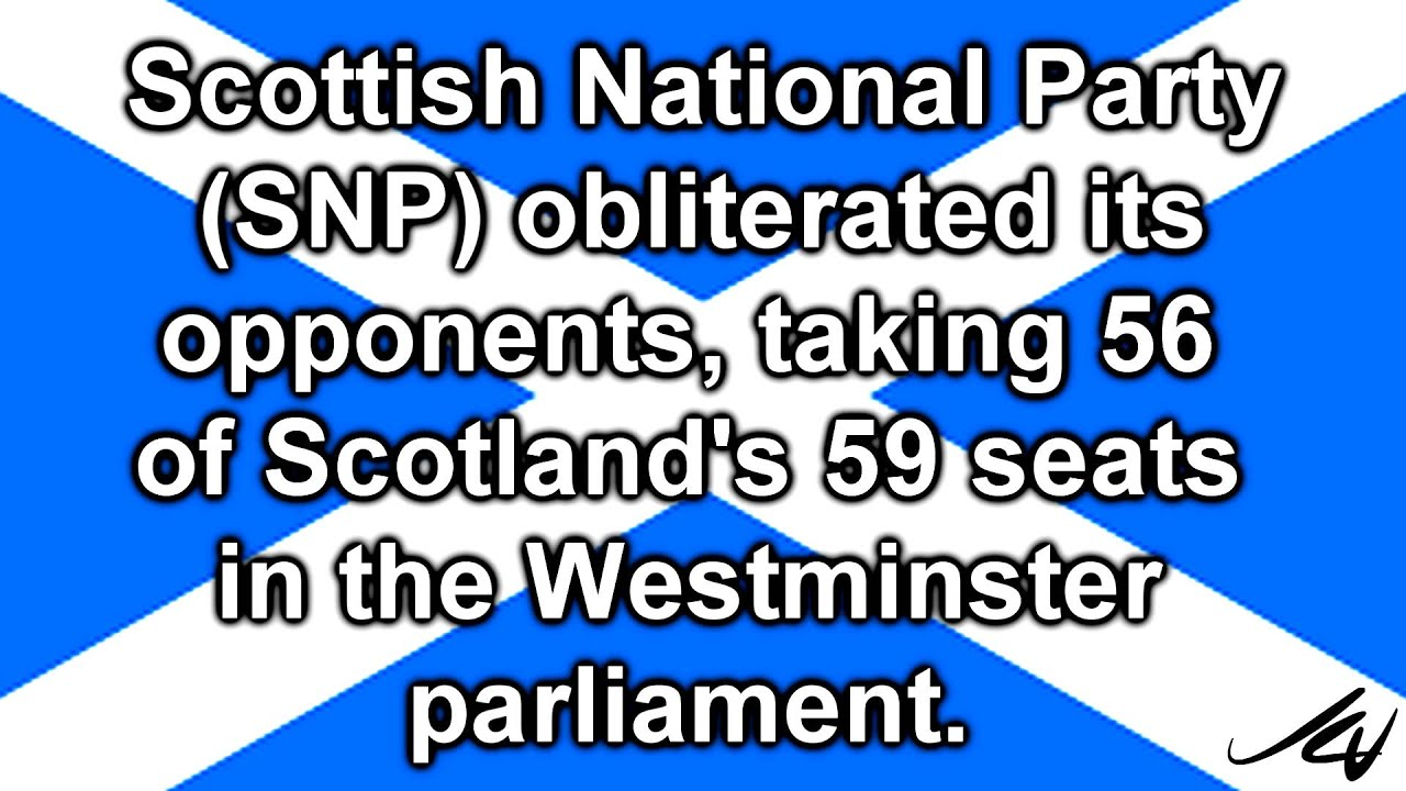 UK Votes - Congratulations Scotland and the Scottish National Party from  Canada - YouTube