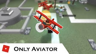 How far can You go with ONLY Aviator? | Tower Battles [ROBLOX]