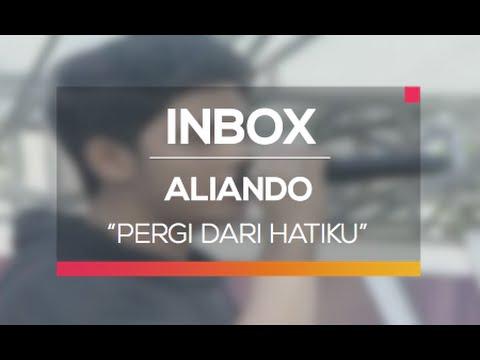 Aliando - Pergi Dari Hatiku (Inbox Spesial HUT RSPAD)