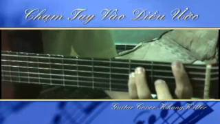 Cham Tay Vao Dieu Uoc   Guitar Cover by Duy Khang