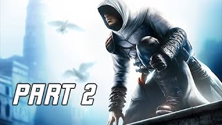 Assassin's Creed Walkthrough Part 2 - Damascus (PC Let's Play Commentary)