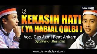 Download lagu  NewKekasih Hati Ya Habibal Qolbi Syubbanul Muslimin Demen Sholawat MP3