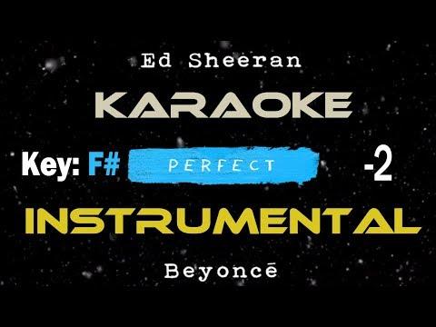 Ed Sheeran - Perfect Duet with Beyoncé | Karaoke -2 Instrumental