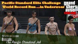 (GTA5 Online) - Pacific Standard Elite Challenge World Record Run [GTA V - PS4]