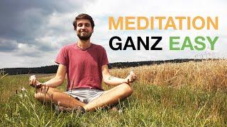 MEDITATION Anleitung für Anfänger | Richtig meditieren lernen für Anfänger und innere Unruhe abbauen