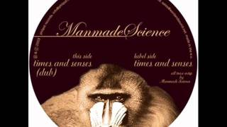 Manmade Science - Times and Senses