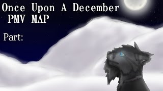 Once Upon A December Oc PMV MAP [CLOSED]