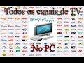 O MELHOR PROGRAMA PRA ASSISTIR TV NO PC 2019 (HD SEM ...