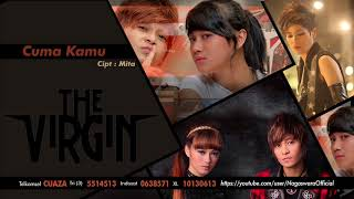 The Virgin - Cuma Kamu (Official Audio Video)