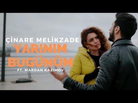 Yarınım bugünüm - Cinare Melikzade & Merdan Kazimov ( Official video )