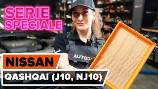 Come sostituire Filtro aria motore NISSAN QASHQAI / QASHQAI +2 (J10, JJ10) - tutorial