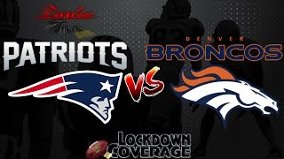 NFL Football 2016 Recap: Patriots vs. Broncos (Week 15) (Lockdown Coverage)  #LouieTeeLive
