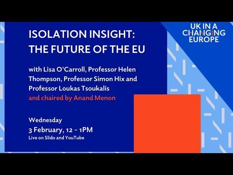 Isolation Insight: The Future Of The EU