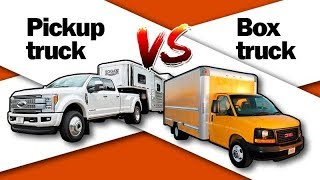 Box truck VS Pickup truck что лучше?
