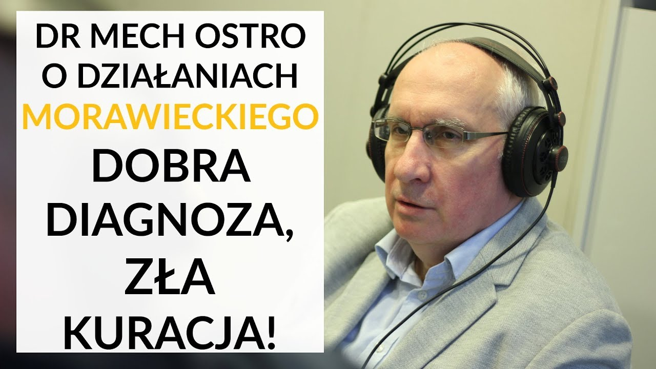 Dr Mech u Gadowskiego: Morawiecki nie realizuje… celów Planu Morawieckiego!