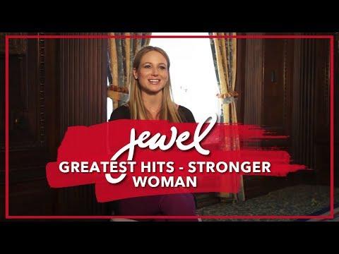 Jewel Greatest Hits album - Stronger Woman