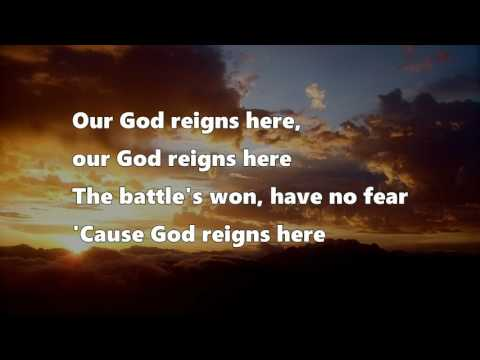Our God reigns here - John Waller (Lyrics)
