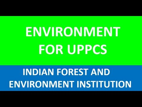 indian forest and environment institute (uppcs pre)