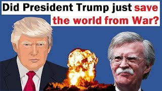 Did President Trump Save the World from War?
