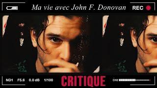 MA VIE AVEC JOHN F. DONOVAN (CRITIQUE) - LE TARANTINO GAY